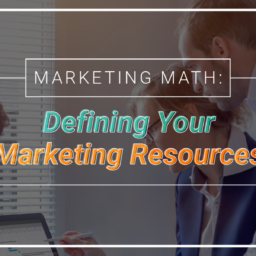 Defining Your Marketing Resources