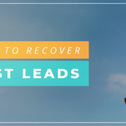 How To Recover Lost Leads