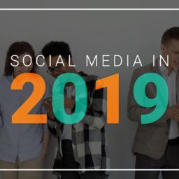 Social Media In 2019 Blog Header