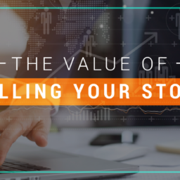The Value Of Telling Your Story