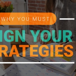 Why You Must Align Your Strategies