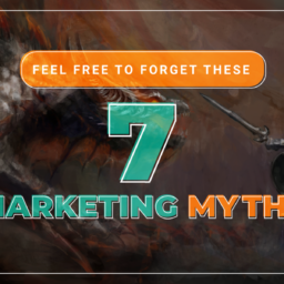 Ignore these marketing myths
