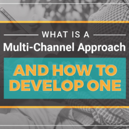 How To Develop A Multi-Channel Approach