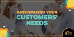 Needs Of The Customer